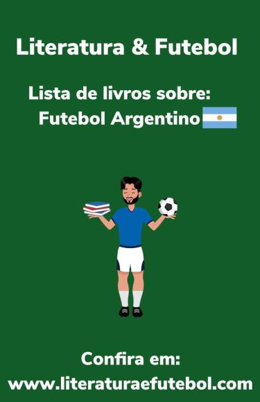 lista de livros sobre futebol argentino