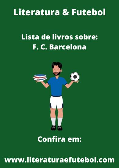 lista de livros sobre o f c barcelona