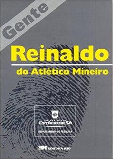 capa do livro reinaldo do atletico mineiro
