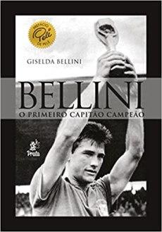 capa do livro bellini o primeiro capitao campeao