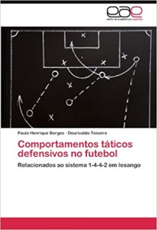 capa do livro comportamentos taticos defensivos no futebol relacionados ao sistema 1 4 4 2 em losango