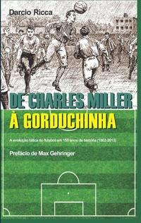 capa do livro de charles miller a gorduchinha a evolucao tatica do futebol em 150 anos de historia 1863 2013