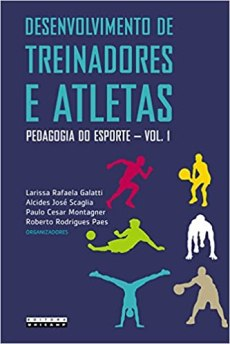 capa do livro desenvolvimento de treinadores e atletas pedagogia do esport vol 1