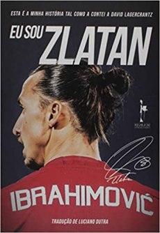 capa do livro eu sou zlatan ibrahimovic esta é a minha historia tal como contei a david lagercrantz
