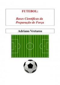 capa do livro futebol bases cientificas da preparacao de forca