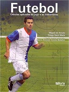 capa do livro futebol ciencias aplicadas ao jogo e ao treinamento