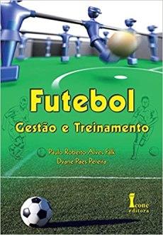 capa do livro futebol gestao e treinamento