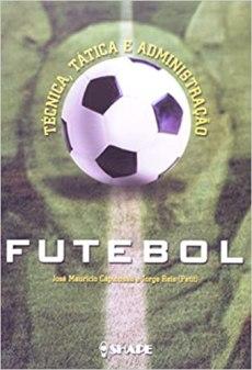 capa do livro futebol tecnica tatica e administracao
