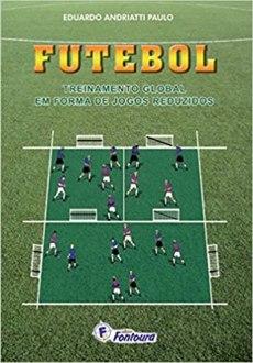 capa do livro futebol treinamento global em forma de jogos reduzidos