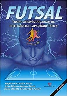 capa do livro futsal ensino atraves dos jogos de inteligencia e capacidade tatica