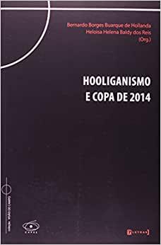 capa do livro hooliganismo e copa de 2014