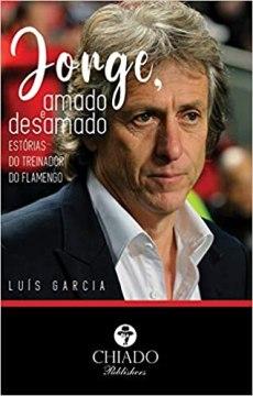 capa do livro jorge amado e desamado estorias do treinador do flamengo