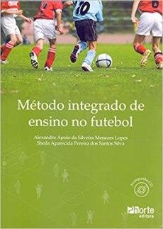 capa do livro metodo integrado de ensino no futebol