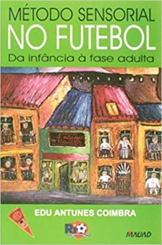 capa do livro metodo sensorial no futebol da infancia a fase adulta