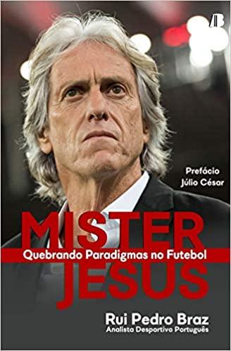 capa do livro mister jesus quebrando paradigmas no futebol