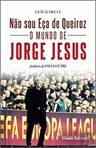 capa do livro nao sou eca de queiroz o mundo de jorge jesus