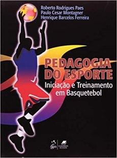 capa do livro pedagogia do esporte iniciacao e treinamento em basquetebol