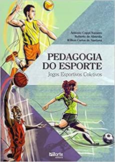 capa do livro pedagogia do esporte jogos esportivos coletivos