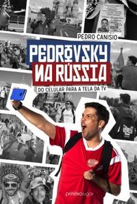 capa do livro pedrovsky na russia do celular para a tela da tv