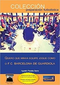 capa do livro quero que minha equipe jogue como o f c barcelona de guardiola