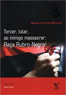 capa do livro torcer lutar ao inimigo massacrar raca rubro negra