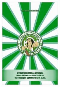 capa do livro torcida furia independente reflexoes e historias acerca da maior organizada do interior no centenario do guarani futebol clube