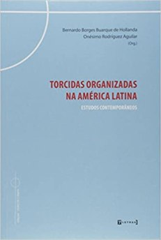 capa do livro torcidas organizadas na america latina estudos conteporaneos