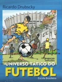 capa do livro universo tatico do futebol escola brasileira