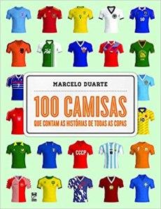 capa do livro 100 camisas que contam as historias de todas as copas