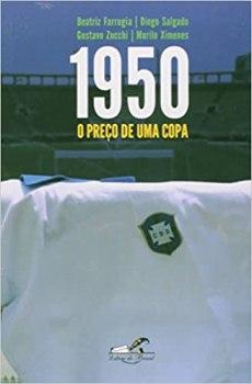capa do livro 1950 o preco de uma copa