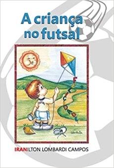 capa do livro a crianca no futsal