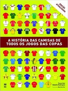 capa do livro a historia das camisas de todos os jogos das copas