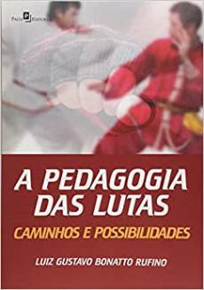 capa do livro a pedagogia das lutas caminhos e possibilidades