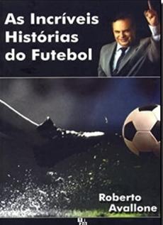 capa do livro as incriveis historias do futebol