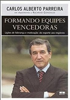 capa do livro formando equipes vencedoras licoes de lideranca e motivacao do esporte aos negocios