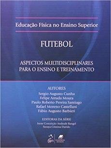 capa do livro futebol aspectos multidisciplinares para o ensino e treinamento educacao fisica no ensino superior