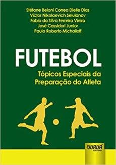 capa do livro futebol topicos especiais da preparacao do atleta