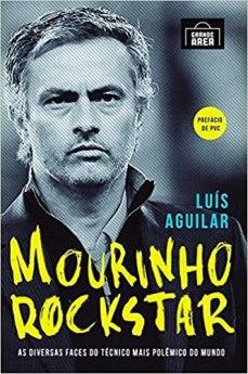 capa do livro mourinho rockstar as diversas faces do tecnico mais polemico do mundo