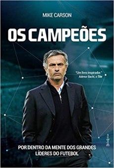capa do livro os campeoes por dentro da mente dos grandes lideres do futebol