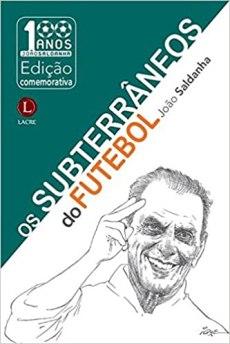 capa do livro os subterraneos do futebol