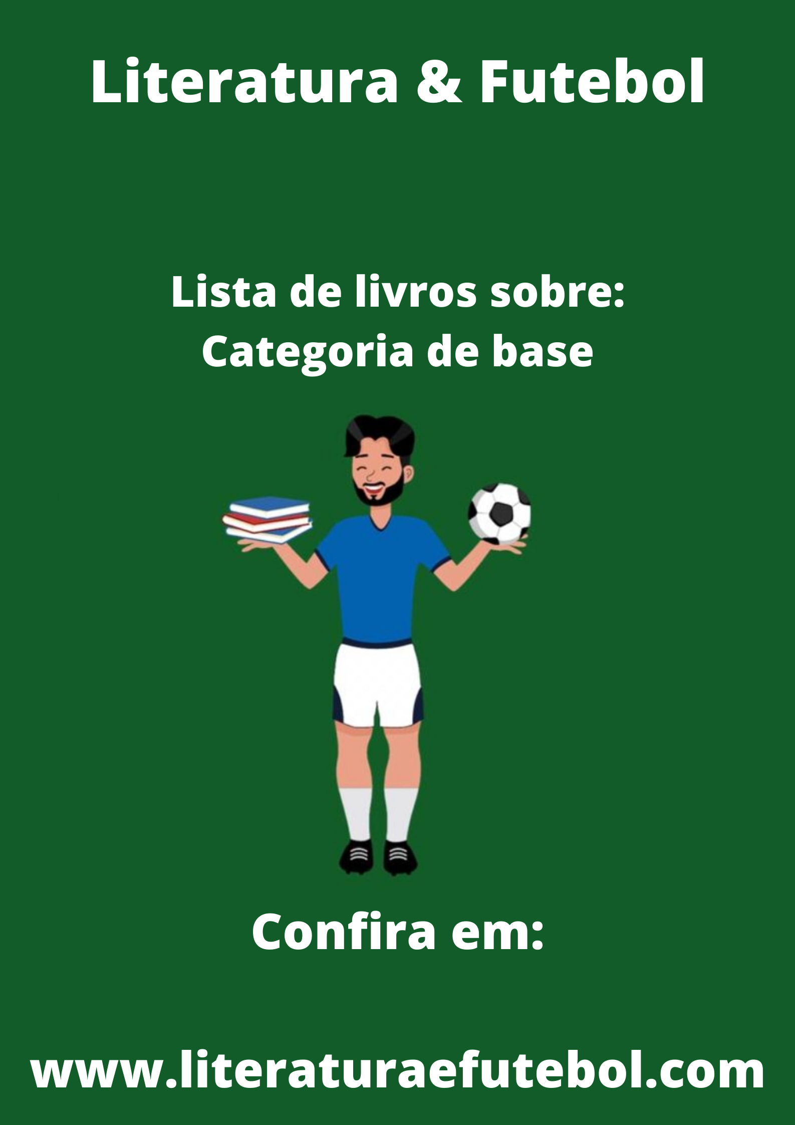 lista de livros sobre categoria de base literatura e futebol leo lyra