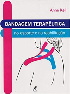 capa do livro bandagem terapeutica no esporte e na reabilitacao