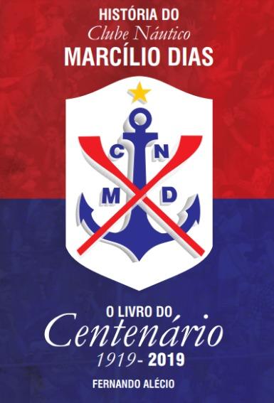 capa do livro historia do clube nautico marcilio dias o livro do centenario 1919 2019