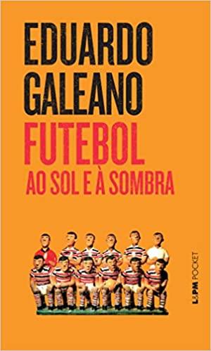capa do livro futebol ao sol e a sombra