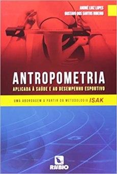 capa do livro antropometria aplicada a saude e ao desempenho esportivo uma abordagem a partir da metodologia isak