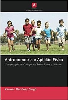 capa do livro antropometria e aptidao fisica comparacao de criancas de areas rurais e urbanas