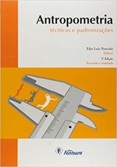 capa do livro antropometria tecnicas e padronizacoes