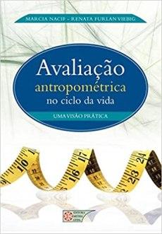 capa do livro avaliacao antropometrica no ciclo da vida uma visao pratica