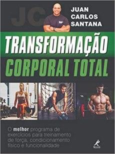 capa do livro transformacao corporal total o melhor programa de exercicios para treinamento de forca condicionamento fisico e funcionalidade