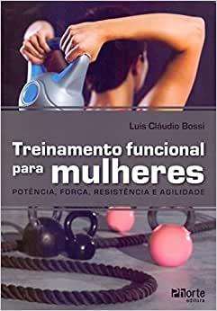 capa do livro treinamento funcional para mulheres potencia forca resistencia e agilidade